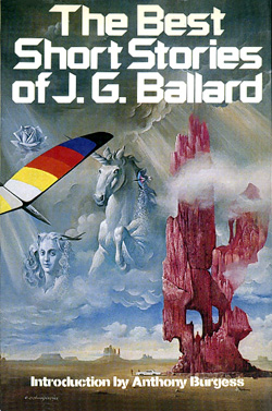 The Best Short Stories of J.G. Ballard Holt, Rinehart, Winston, NY